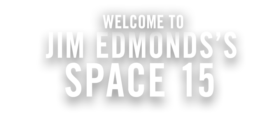 jim edmonds's space 15
